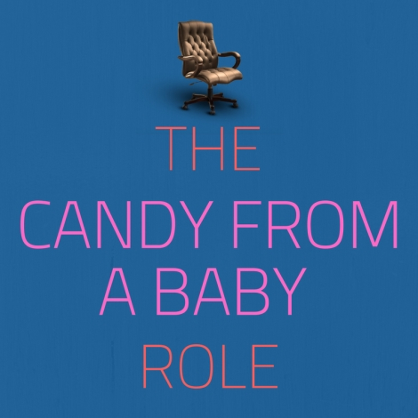 Candy From A Baby Role